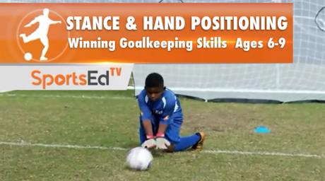 STANCE & HAND POSITIONING - Winning Goalkeeping Skills • Ages 6-9