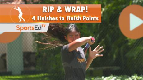 Forehand Overview Part 5-Rip & Wrap