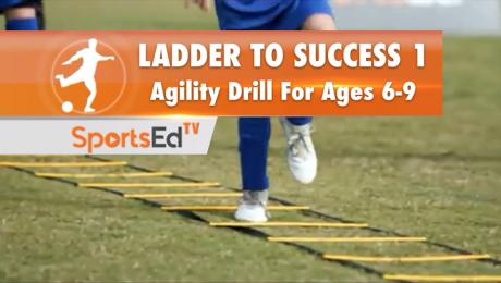 LADDER TO SUCCESS 1 - Agility Drill for Ages 6-9