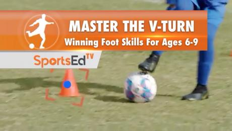 MASTER THE V-TURN - Winning Footskills for Ages 6-9