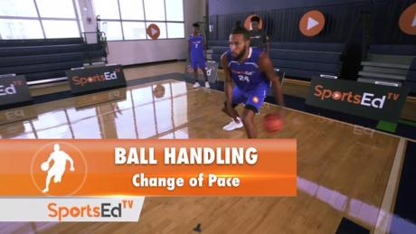 Ball Handling: Change Of Pace