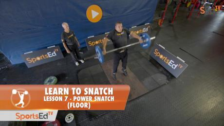 Learn To Snatch - Lesson 7 - Power Snatch (Floor)