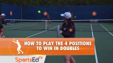 How To Play The 4 Positions To Win In Doubles