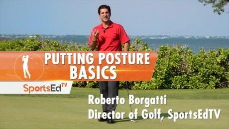 Putting Posture Basics