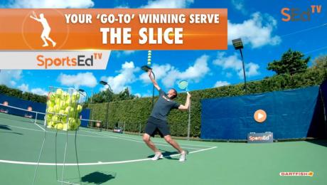 How To Hit The Slice Serve