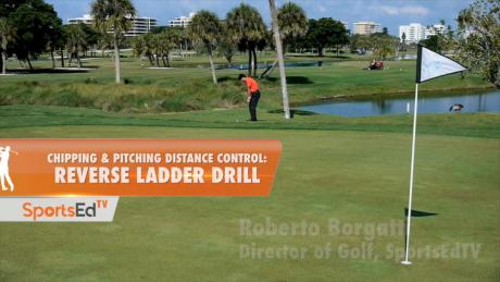Chipping & Pitching: Reverse Ladder Drill For Distance Control