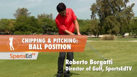 Chipping & Pitching: Ball Position