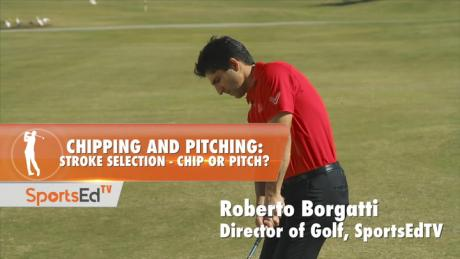 Chipping & Pitching: Stroke Selection - Chip Or Pitch?
