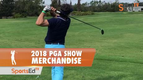 2018 PGA Show Review: Merchandise