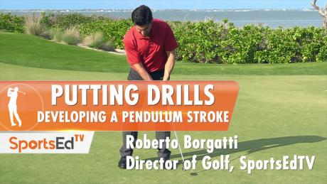 Putting Drills: Developing A Pendulum Stroke