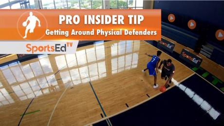 Pro Insider Tip 2 - Getting Around Physical Defenders