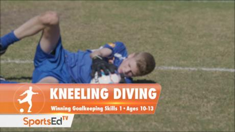 KNEELING DIVING - Winning Goalkeeping Skills 1 • Ages 10-13