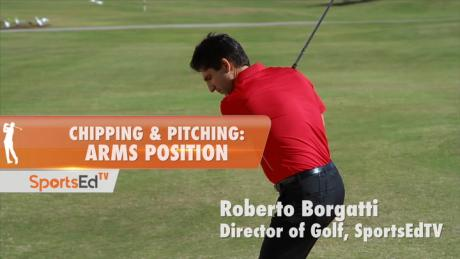 Chipping & Pitching: Arms Position