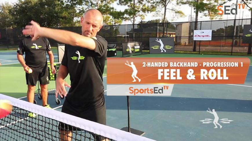 2-Handed Backhand Progression 1 - Feel & Roll