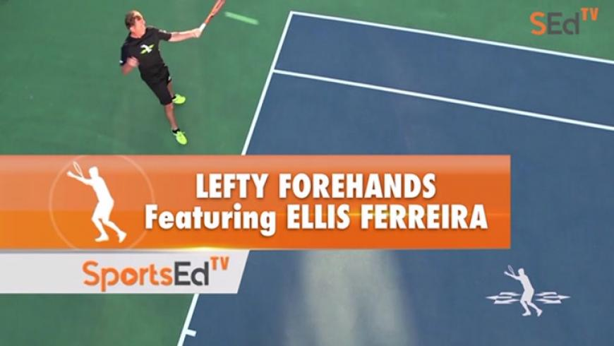 Lefty Forehands With Ellis Ferreira