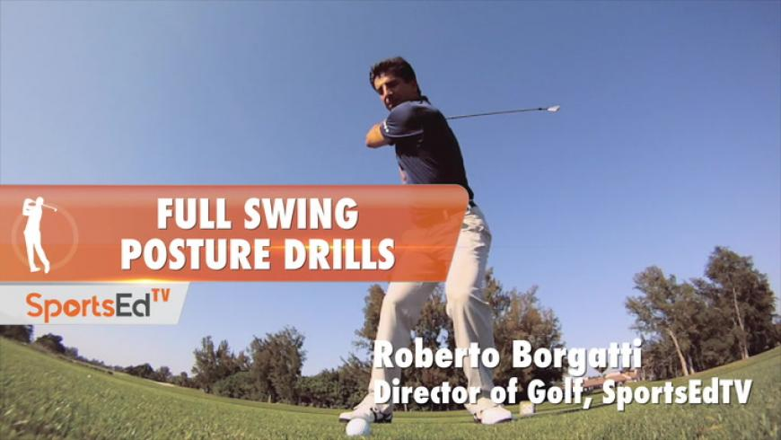 Full Swing Posture Drills