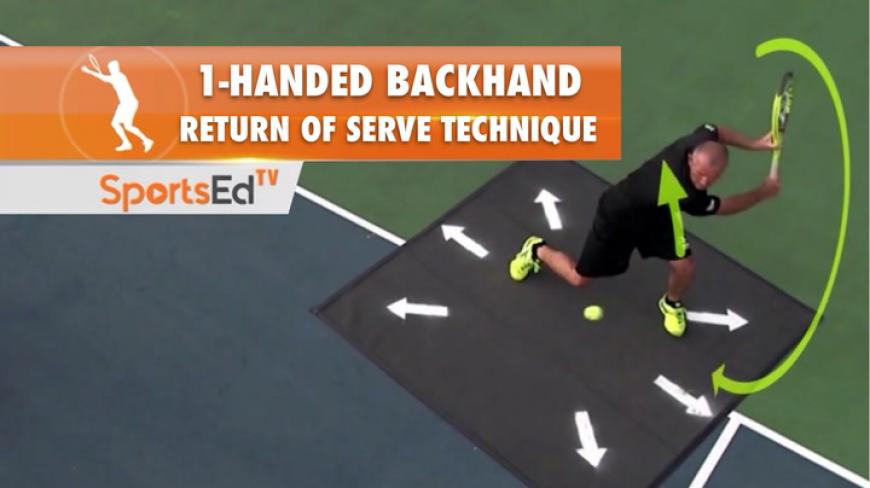 1-Handed Backhand - Return Of Serve Technique
