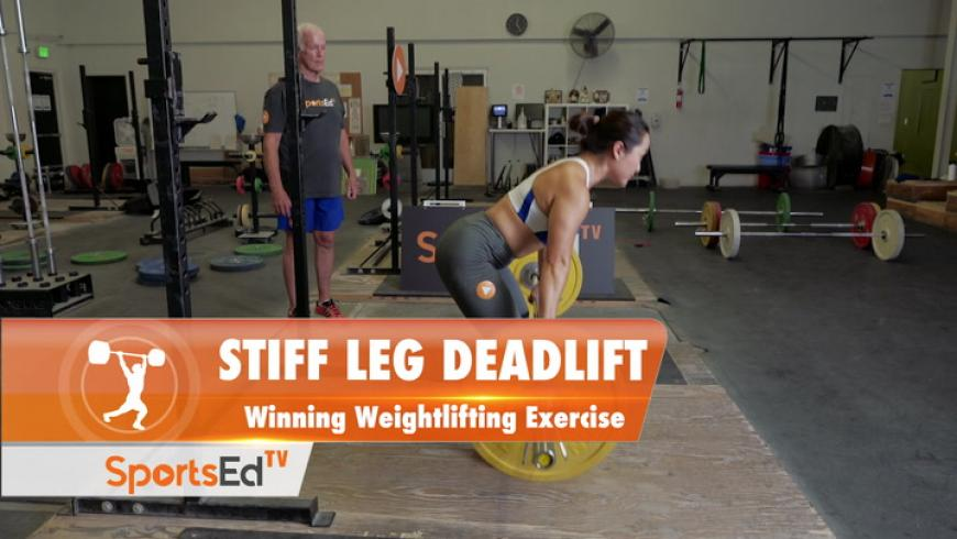 Stiff Leg Deadlift - Winning Weightlifting Exercise