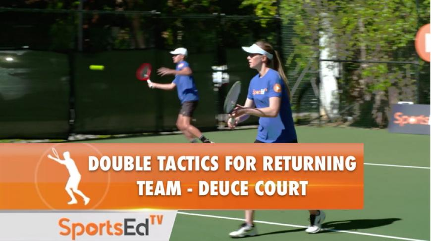 DOUBLE TACTICS FOR RETURNER TEAM - DEUCE COURT