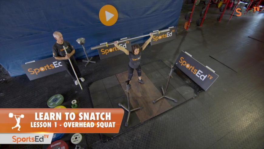 Learn to Snatch - Lesson 1 - Overhead Squat