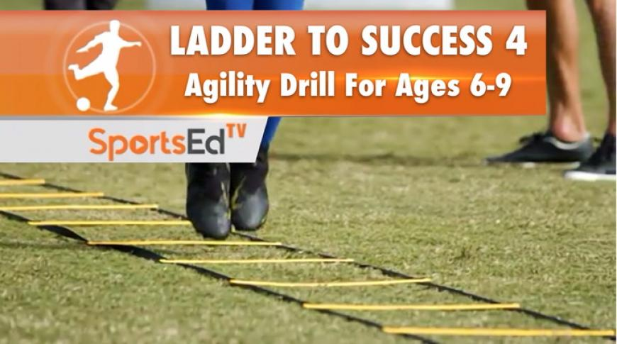 LADDER TO SUCCESS 4 - Agility Drill For Ages 6-9