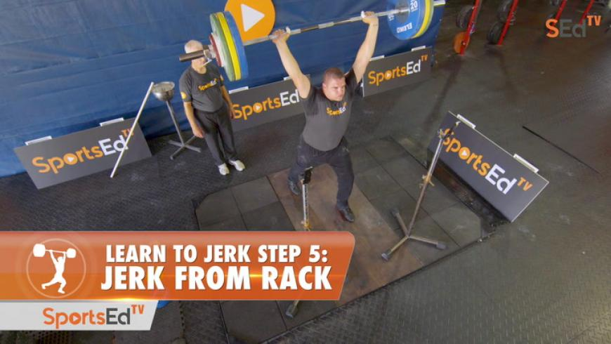 Learn To Jerk - Step 5 - Jerk From Rack