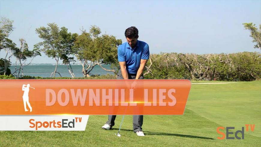 How To Play Downhill Lies