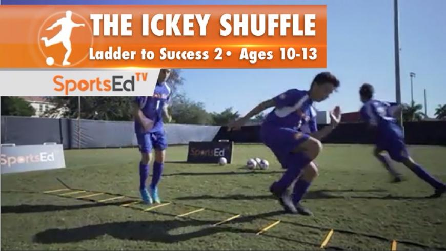 ICKEY SHUFFLE - Ladder To Success 2 • Ages 10-13