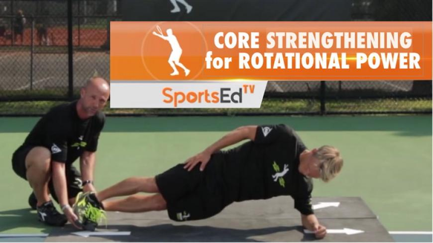 Core Strengthening For Rotational Power
