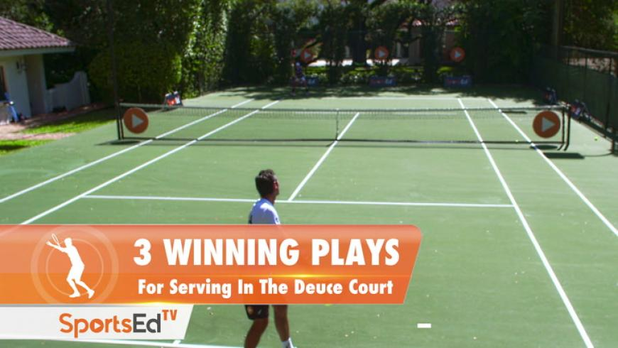 3 Winning Plays For Serving In The Deuce Side