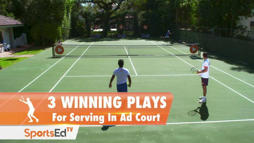 3 Winning Plays For Serving In The Ad Side