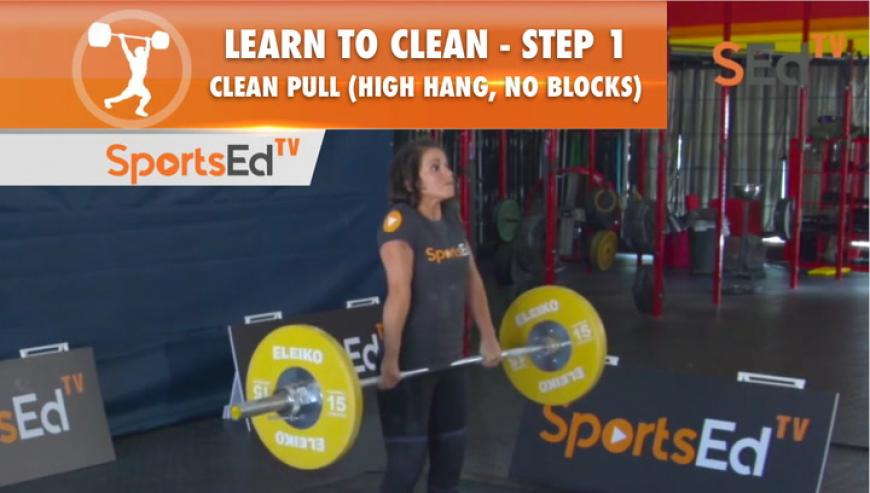Learn To Clean - Step 1 - Clean Pull, High Hang (No Blocks)
