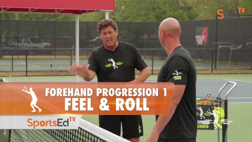 Forehand Progression 1 - Feel & Roll